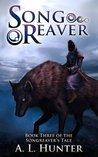 Songreaver (Songreaver's Tale, #3)