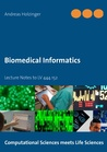 Biomedical Informatics: Lecture Notes to LV 444.152
