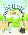 Say it Like a Snake by Lucy Morse