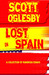 Lost in Spain: A Collection...