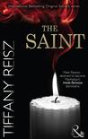 The Saint by Tiffany Reisz