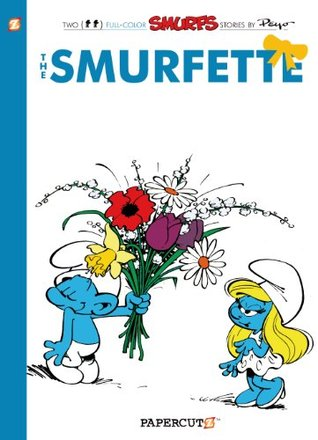 The Smurfs #4: The Smurfette (The Smurfs Graphic Novels)