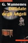 Diffidate degli angeli