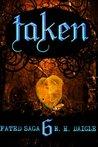 Taken (Fated Saga, #6)