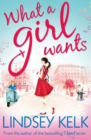 What a Girl Wants(A Girl 2) - Lindsey Kelk