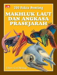 200 Fakta Penting Makhluk Laut dan Angkasa Prasejarah - PDF iBook EPUB por Carl Mehling