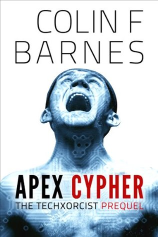 Apex Cypher (Techxorcist #0)