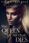 The Queen of All that Dies (The Fallen World, #1)