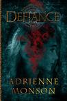 Defiance (The Blood Inheritance Trilogy, #2)