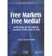 free-markets-free-media-reflections-on-the-political-economy-of-the-press-in-asia