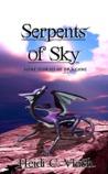Serpents of Sky: Nine stories of dragons