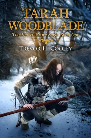 Book 6: TARAH WOODBLADE