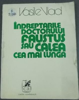 Îndreptările doctorului Faustus sau Ca...
