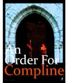 An Order for Compline