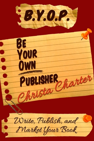 BYOP: Be Your Own Publisher