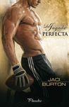 La jugada perfecta by Jaci Burton