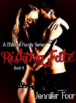 Risking Fate by Jennifer Foor
