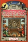 Mirror, Mirror (Creepers)