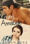 Young Annabelle by Sarah Tork