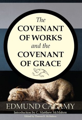 the-covenant-of-works-and-the-covenant-of-grace