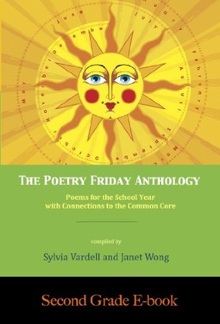 The Poetry Friday Anthology (Common Core SECOND GRADE e-book) (The Poetry Friday Anthology E-book Series (Grade-by-Grade))