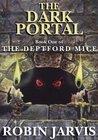 The Dark Portal (The Deptford Mice Trilogy)