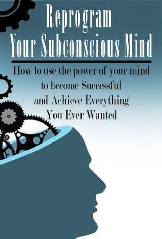 USING SUBCONSCIOUS MIND PDF DOWNLOAD