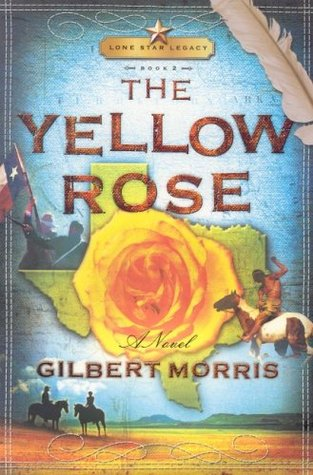 The Yellow Rose(Lone Star Legacy 2)