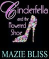 Cinderfella and the Flowered Shoe