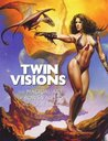 Twin Visions: The Magical Art of Boris Vallejo and Julie Bell