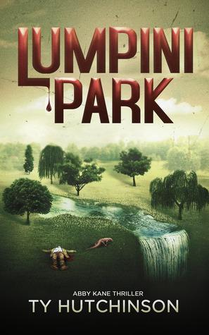 Lumpini Park (Abby Kane FBI Thriller #4; Chasing Chinatown Trilogy #2)