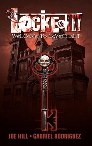 Locke & Key, Vol. 1: Welcome To Lovecraft (Locke & Key, #1)