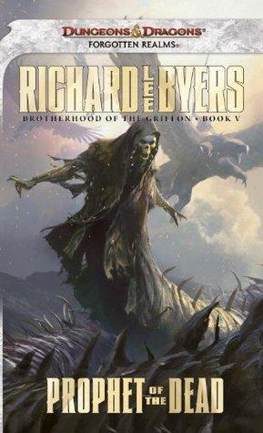 Prophet of the Dead (Brotherhood of the Griffon #5)
