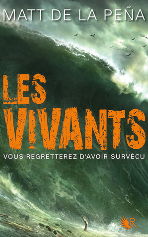 Ebook Les Vivants by Matt de la Pena DOC!