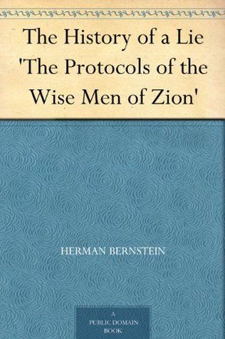 The History of a Lie 'The Protocols of the Wise Men of Zion'