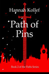 Path of Pins (Paths, #2)