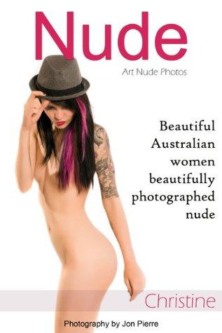 Nude - Art Nude Photos: Beautiful Australian women beautifully photographed nude