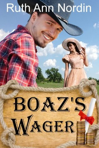 Ebook Boaz's Wager by Ruth Ann Nordin DOC!