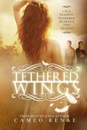 Tethered Wings (Hidden Wings, #3)