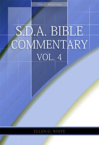 S.D.A. Bible Commentary Vol. 4