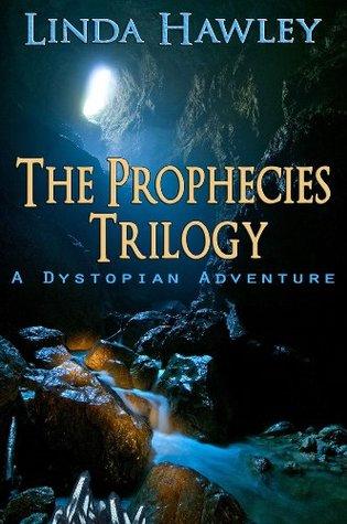 the-prophecies-trilogy-a-dystopian-adventure