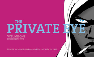 The Private Eye, Volume One