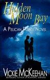 Hidden Moon Bay (Pelican Pointe, #2)