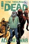 The Walking Dead #123 by Robert Kirkman