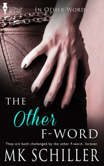 The Other F-Word (In Other Words, #2)