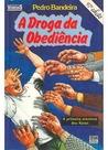 A Droga da Obediência by Pedro Bandeira