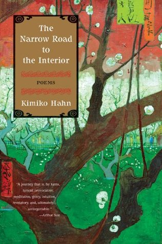 Ebook The Narrow Road to the Interior: Poems by Kimiko Hahn read!