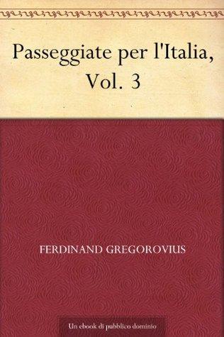 Passeggiate per l'Italia, Vol. 3