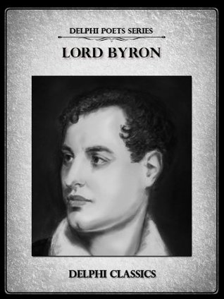 Lord Byron: Complete Works