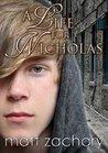 A Life For Nicholas (The Nicholas Chronicles)
